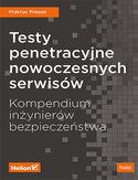 Testy penetracyjne nowoczesnych serwisów